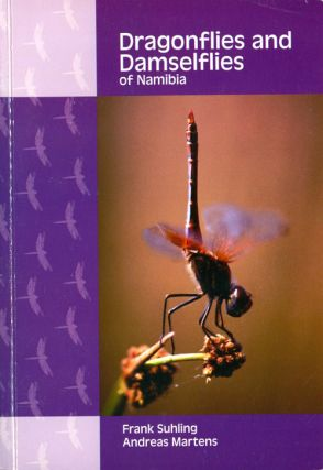 Dragonflies and Damselflies of Namibia. Frank Suhling, Andreas Martens