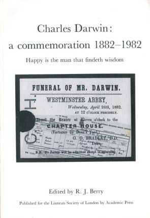 Charles Darwin: a commeration 1882-1982. R. J. Berry