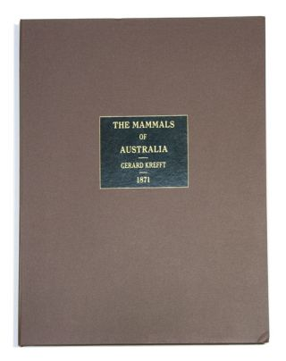 The mammals of Australia, illustrated by Miss Harriett Scott and Mrs. Helena Forde, for the Council of Education; with a short account of all the species hitherto described. Gerard Krefft.