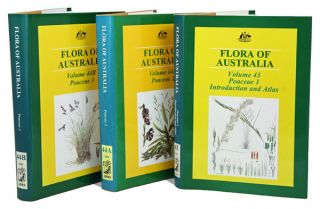 Flora of Australia, Poaceae, [volumes 43, 44A and 44B]. Katy Mallett, Anthony E. Orchard