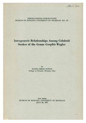 Intrageneric relationships among colubrid snakes of the genus Geophis Wagler. Floyd Leslie Downs