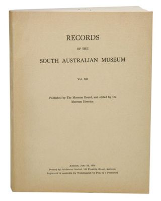 Records of the South Australian Museum, vol. XII. The first hundred years of the museum...
