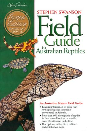 Field guide to Australian reptiles. Stephen Swanson.