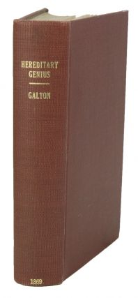 Hereditary genius: an inquiry into its laws and consequences. Francis Galton