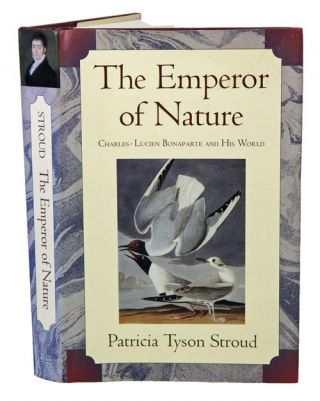 The emporer of nature Charles-Lucien Bonaparte and his world