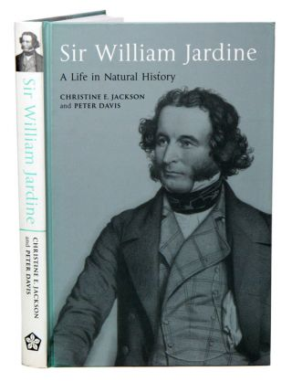 Sir William Jardine: a life in natural history. Christine E. Jackson, Peter Davis