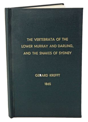 Two papers on the vertebrata of the Lower Murray and Darling; and on snakes observed in the...