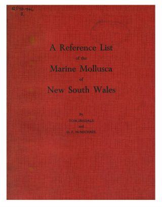 A reference list of the marine Mollusca of New South Wales. Tom Iredale, D. F. McMichael