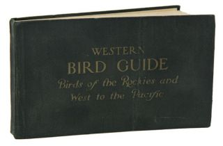 Western bird guide: birds of the Rockies and west to the Pacific. Chester A. Reed