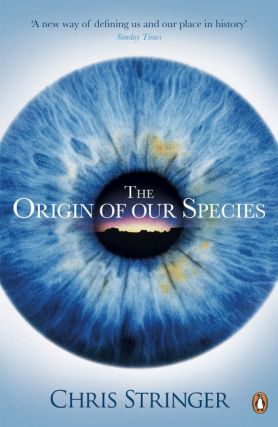 The origin of our species. Chris Stringer
