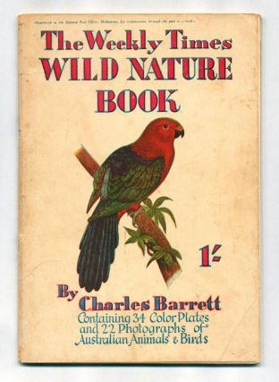 The Weekly Times wild nature book. Charles Barrett.
