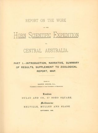 Report on the work of the Horn Expedition to central Australia.