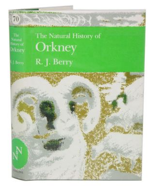 The natural history of Orkney. R. J. Berry