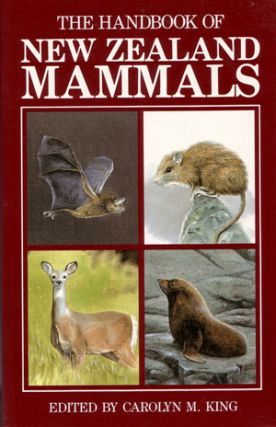 The handbook of New Zealand mammals. Carolyn M. King