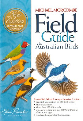 Field guide to Australian birds. Michael Morcombe.
