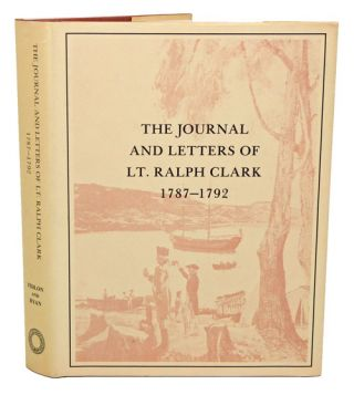 The journal and letters of Lt. Ralph clark 1787-1792.