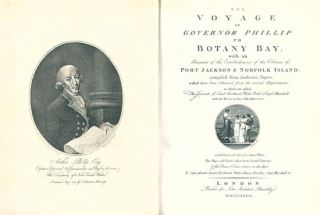 The voyage of Governor Phillip to Botany Bay, with an account of the establishment of the Colonies of Port Jackson and Norfolk Island.