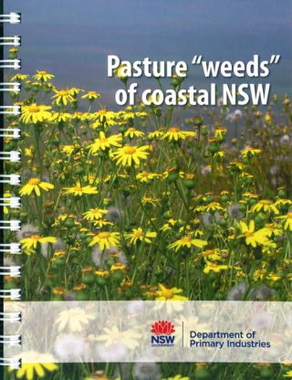 "Pasture ""weeds"" of coastal NSW."