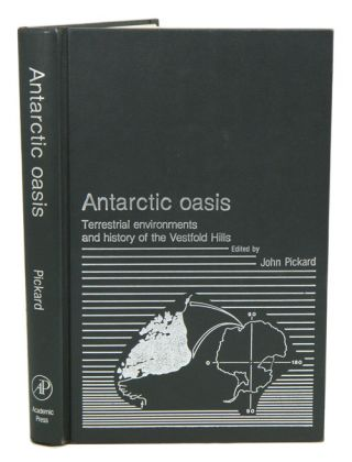 Antarctic oasis: terrestrial environments and history of the Vestfold Hills