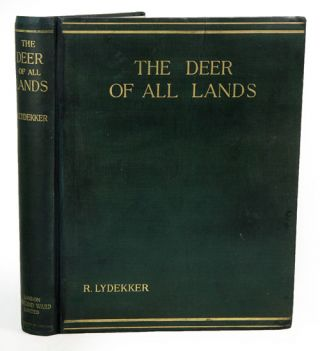 The Deer of all lands: a history of the family Cervidae living and extinct. R. Lydekker