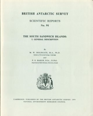 The South Sandwich Islands: general description. M. W. Holdgate, P. E. Baker