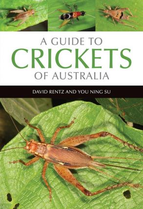 A guide to crickets of Australia. David Rentz, You Ning Su