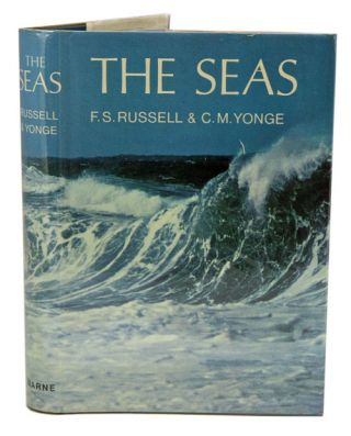 The seas: our knowledge of life in the sea and how it is gained. F. S. Russell, C. M. Yonge