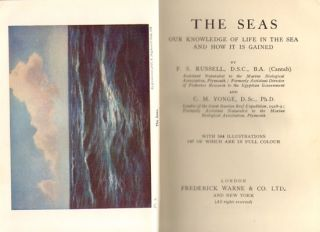 The Seas: our knowledge of life in the sea and how it is gained.