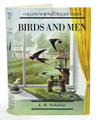 Birds and men: the bird life of British towns, villages, gardens and farmland. E. M. Nicholson