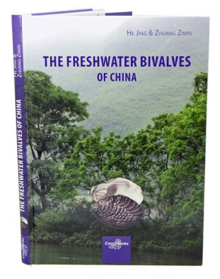The freshwater bivalves of China. He Jing, Zhuang Zimin