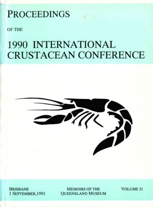 Proceedings of the 1990 International Crustacean conference. P. J. F. Davie, R. H. Quinn