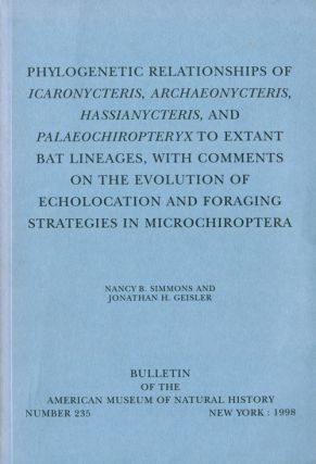 Phylogenetic relationships of Icaronycteris ... to extant bat lineages, with comments on the...