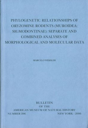 Phylogenetic relationships of Oryzomine rodents (Muroidea: Sigmodnotinae): seperate and combined...