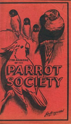The magazine of The Parrot Society, volumes 1-16.