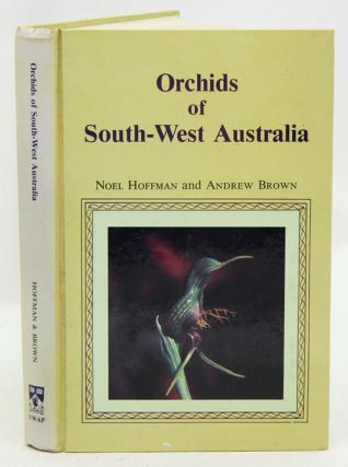 Orchids of south-west Australia. Noel Hoffman, Andrew Brown