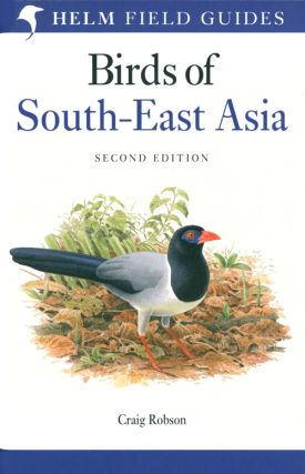 Birds of South-east Asia. Craig Robson