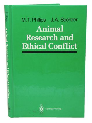 Animal research and ethical conflict. M. T. Phillips, J A. Sechzer