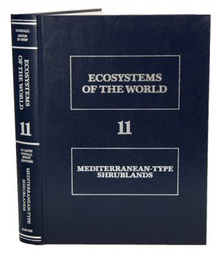 Ecosystems of the world, volume eleven: Mediterranean-type shrublands