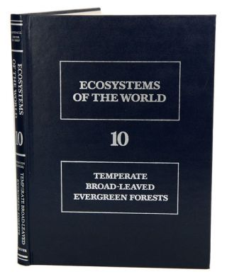 Ecosystems of the world, volume ten: temperate broad-leaved evergree forests