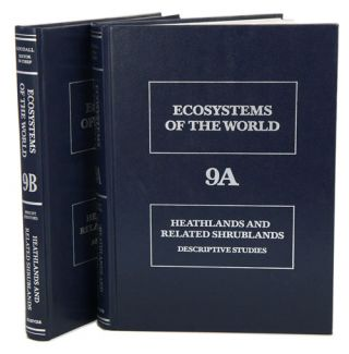 Ecosystems of the world, volumes nine A and nine B: heathlands and related sgrublands....