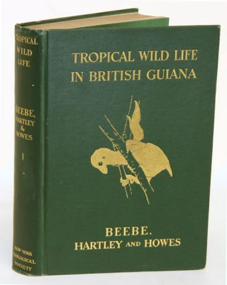 Tropical wild life in British Guiana: Zoological contributions from The Tropical Research Station...