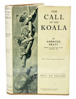 The call of the Koala. Ambrose Pratt
