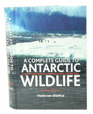 A complete guide to Antarctic wildlife. Hadoram Shirihai