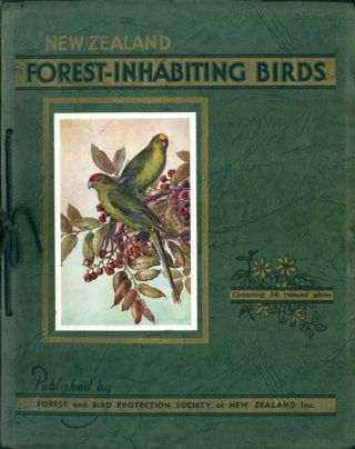 New Zealand birds: 24 coloured illustrations of forest-inhabiting birds with descriptive...