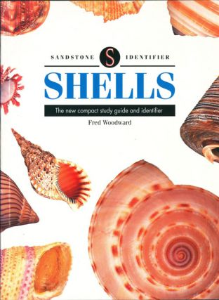 Shells: the new compact study guide and identifier. Fred Woodward