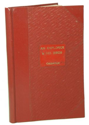 An explorer and his birds: John Gilbert's discoveries in 1844-45. Alec H. Chisholm