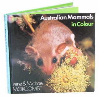 Australian mammals in colour. Michael Morcombe, Irene, Morcombe