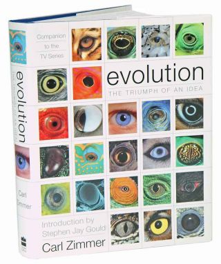 Evolution: the triumph of an idea. Carl Zimmer