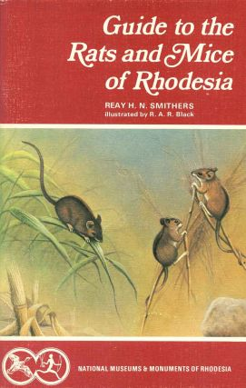 Guide to the rats and mice of Rhodesia. Reay H. N. Smithers