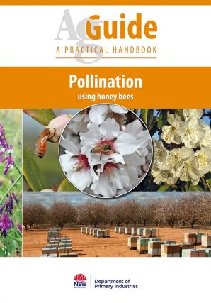 Pollination using honey bees: a practical handbook. Douglas Sommerville, Elizabeth Frost